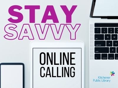 Stay Savvy: Online Calling