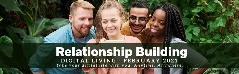 Digital Live Page Banner February 2021: Relationship Building. A group of 4 young adults taking a selfie together in a natural leafy setting.